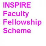 INSPIRE Faculty Fellowship Scheme