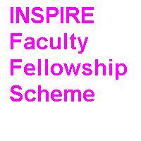 INSPIRE Faculty Fellowship Scheme
