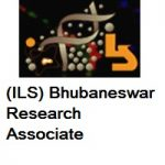 Institute of Life Sciences (ILS) Bhubaneswar Research Associate