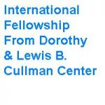 International Fellowship From Dorothy & Lewis B. Cullman Center