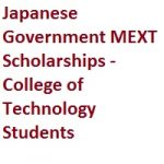 Japanese Government MEXT Scholarships - College of Technology Students