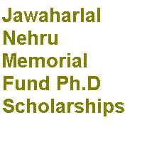 Jawaharlal Nehru Memorial Fund Ph.D Scholarships 2020