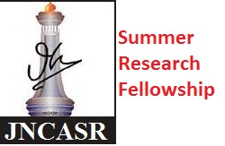 JNCASR Summer Research Fellowship