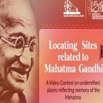 Locating Sites related to Mahatma Gandhi Video Contest