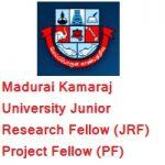 Madurai Kamaraj University Junior Research Fellow (JRF) Project Fellow (PF)