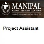 Manipal Academy of Higher Education (MAHE) Project Assistant
