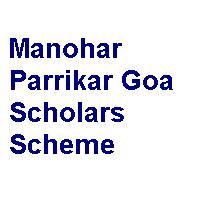 Manohar Parrikar Goa Scholars Scheme 2018-19, 2019-20 & 2020-21