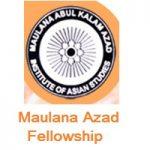 Maulana Abul Kalam Azad Institute of Asian Studies Fellowships