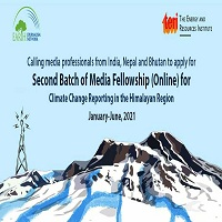 Media Fellowship for Climate Change Reporting in the Himalayan Region