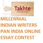 MILLENNIAL INDIAN WRITERS PAN INDIA ONLINE ESSAY CONTEST