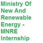 Ministry Of New And Renewable Energy MNRE Internship