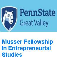 Musser Fellowship In Entrepreneurial Studies-Pennsylvania State University