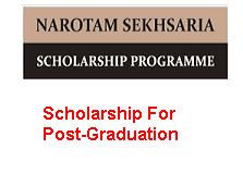 Narotam Sekhsaria Foundation Scholarship For Post-Graduation