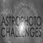 NASA's Astrophoto Challenges