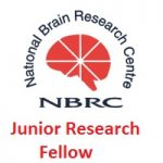 NATIONAL BRAIN RESEARCH CENTRE (NBRC) Junior Research Fellow