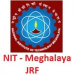 National Institute of Technology Meghalaya Junior Resrearch Fellow