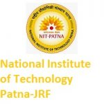 NATIONAL INSTITUTE OF TECHNOLOGY PATNA Junior Research Fellow (JRF)