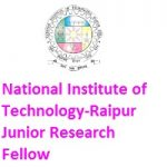 NATIONAL INSTITUTE OF TECHNOLOGY RAIPUR Junior Research Fellow