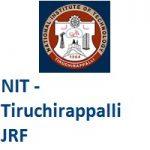 National Institute of Technology - Tiruchirappalli Junior Research Fellow