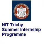 National Institute of Technology Tiruchirappalli Summer Internship Programme