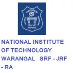 NATIONAL INSTITUTE OF TECHNOLOGY WARANGAL SRF - JRF - RA