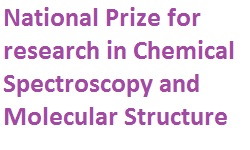 National Prize for research in Chemical Spectroscopy and Molecular Structure