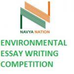 Navya Nation ENVIRONMENTAL ESSAY WRITING COMPETITION