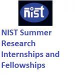 NIST Summer Research Internships and Fellowships 2019