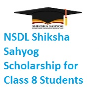 NSDL Shiksha Sahyog Scholarship for Class 8 Students