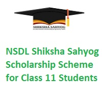 NSDL Shiksha Sahyog Scholarship Scheme for Class 11 Students