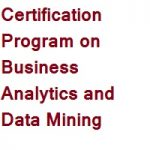 Online Certification Program on Business Analytics and Data Mining
