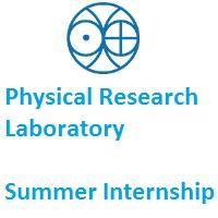 Physical Research Laboratory Summer Internship Programme