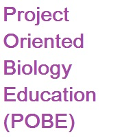 Project Oriented Biology Education -POBE