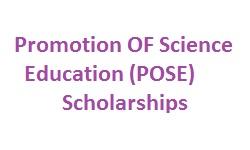 Promotion OF Science Education (POSE) Scholarships Scheme 2019-20