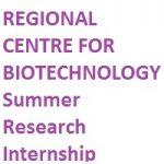 Regional Centre for Biotechnology Summer Research Internship