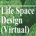 Relead: Life Space Design 2020
