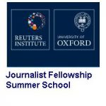 Reuters Institute for the Study of Journalism- Journalist Fellowship Summer School