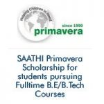 SAATHI Primavera Scholarship for students pursuing Fulltime B.E/B.Tech
