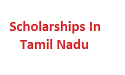 Scholarships In Tamil Nadu