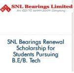 SNL Bearings Renewal Scholarship for Students Pursuing B.E-B. Tech (2019-2020)