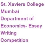 St. Xaviers College Mumbai Department of Economics Essay Writing Competition