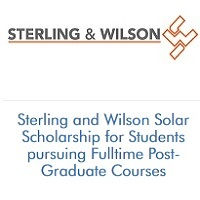Sterling and Wilson Solar Scholarship for Students pursuing Fulltime Post-Graduate Courses