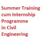 Summer Training cum Internship Programme in Civil Engineering