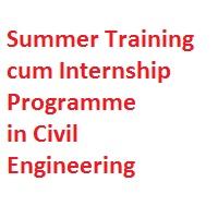 Summer Training cum Internship Programme in Civil Engineering