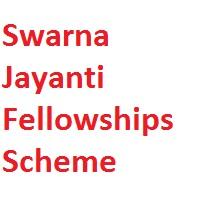 Swarna Jayanti Fellowships Scheme 2018-19