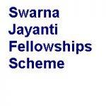 SwarnaJayanti Fellowships Scheme