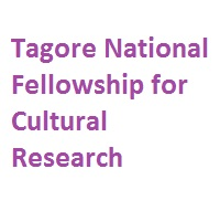 Tagore National Fellowship for Cultural Research