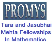Tara and Jasubhai Mehta Fellowships in Mathematics