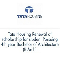 Tata Housing Renewal of scholarship for 4th year-Bachelor of Architecture (B.Arch)