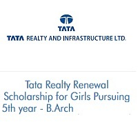 Tata Realty Renewal Scholarship for Girls Pursuing 5th year - B.Arch